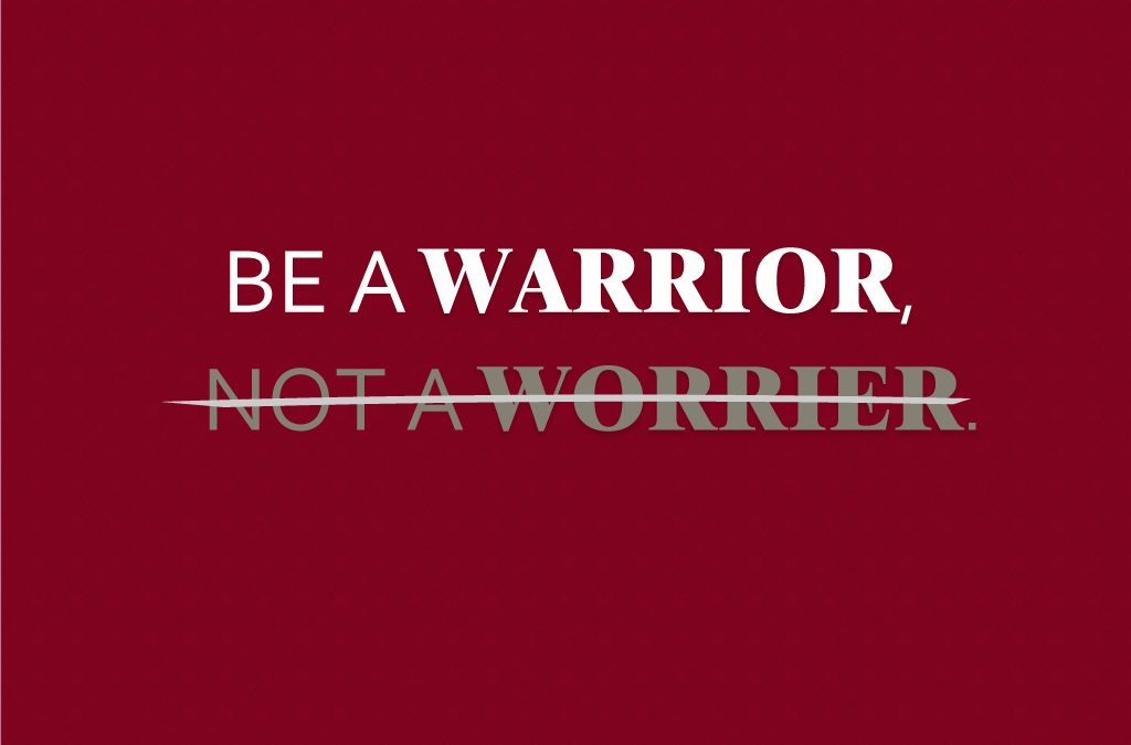 Warrior vs Worrier