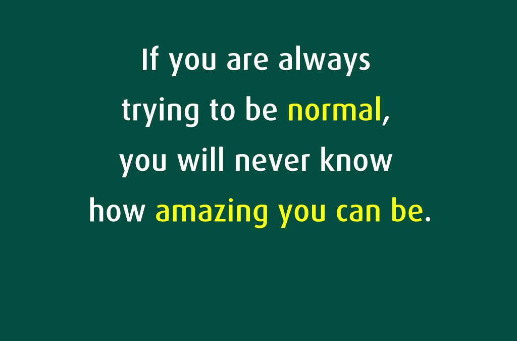 Normal, Acceptance, and Being Exceptional